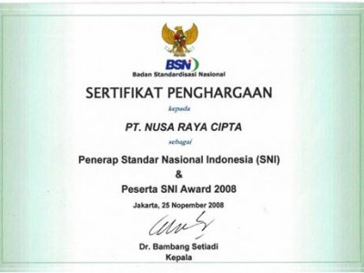 PT. Nusa Raya Cipta1 as National Standard of Indonesia SNI Participant SNI Award 2008 from BSN
