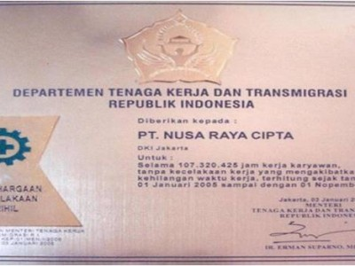 Nil Accident Awards PT. Nusa Raya Cipta1 from the Ministry of Manpower and Transmigration RI
